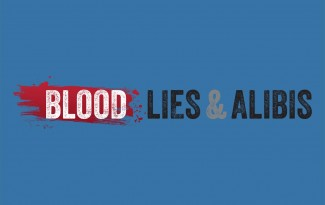 Blood Lies and Alibiies